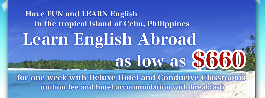 Fun & Learning English School in Cebu, Philippine. We promise to provide you with the educational value in luxurious environment to develop to your full potentials.